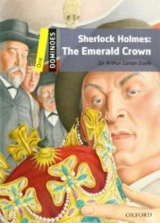 Dominoes Second Edition Level 1 - Sherlock Holmes: Emerald Crown + MultiRom Pack
