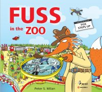 Fuss in the Zoo - Peter S. Milan [E-kniha]