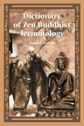 Dictionary of Zen Buddhist Terminology (A-K) - Kamil V. Zvelebil [E-kniha]