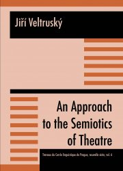 An Approach to the Semiotics of Theatre - Jiří Veltruský [E-kniha]