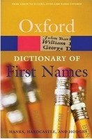 OXFORD DICTIONARY OF FIRST NAMES 2nd Edition (Oxford Paperback Reference)