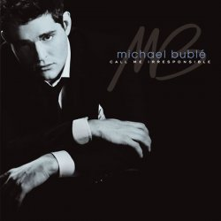 Michael Bublé: Call me irresponsible CD - Michael Bublé