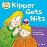 READ WITH BIFF, CHIP & KIPPER FIRST EXPERIENCES: KIPPER GETS NITS (Oxford Reading Tree)