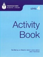FOUNDATIONS READING LIBRARY Level 4 ACTIVITY BOOK