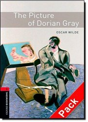 OXFORD BOOKWORMS LIBRARY New Edition 3 THE PICTURE OF DORIAN GRAY AUDIO CD PACK