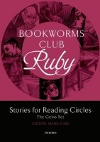 OXFORD BOOKWORMS CLUB RUBY: Stories for Reading Circles (Stages 4 - 5)