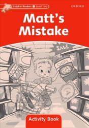 Dolphin Readers 2 Matt´s Mistake Activity Book