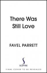 There Was Still Love - Favel Parrettová