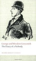 THE DIARY OF A NOBODY (Oxford World´s Classics New Edition)