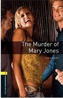 OXFORD BOOKWORMS PLAYSCRIPTS New Edition 1 THE MURDER OF MARY JONES AUDIO CD PACK
