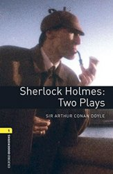 Oxford Bookworms Playscripts 1 Sherlock Holmes Two Plays with Audio Mp3 Pack (New Edition)