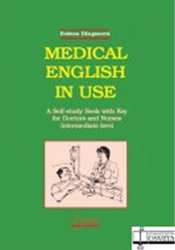 Medical English in use - A Self-study Book with Key for Doctors and Nurses. Intermediate level - Božena Džuganová