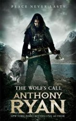 The Wolf´s Call - Anthony Ryan
