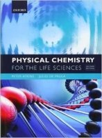 Physical Chemistry for Life Sciences 2nd Ed.