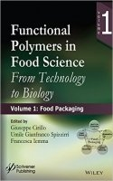 Functional Polymers in Food Science : From Technology to Biology Food Packaging Vol.1
