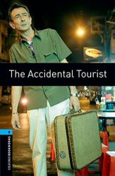 Oxford Bookworms Library 5 The Accidental Tourist (New Edition)