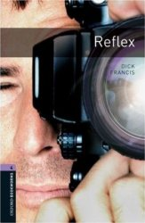 OXFORD BOOKWORMS LIBRARY New Edition 4 REFLEX