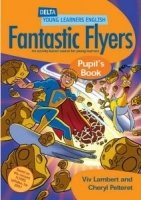 DELTA YOUNG LEARNERS ENGLISH: FANTASTIC FLYERS PUPIL´S BOOK