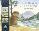 LITTLE BEAVER AND THE ECHO (BOOK+ DVD)