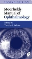 Moorfields Manual of Ophthalmology, 2nd Ed.