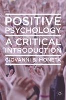 Positive Psychology: A Critical Introduction