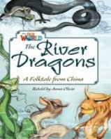 OUR WORLD Level 6 READER: THE RIVER DRAGONS