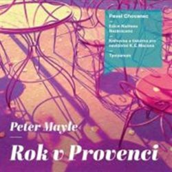 Rok v Provenci - CD - Peter Mayle