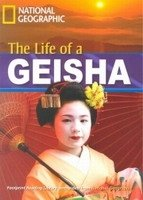 FOOTPRINT READERS LIBRARY Level 1900 - THE LIFE OF A GEISHA