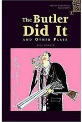 OXFORD BOOKWORMS PLAYSCRIPTS 1 THE BUTLER DID IT AND OTHER PLAYS