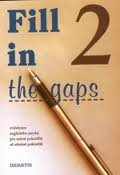 Fill in the gaps 2. díl