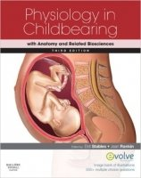 Physiology in Childbearing: With Anatomy and Related Biosciences, 3rd Ed.