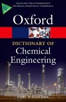 OXFORD DICTIONARY OF CHEMICAL ENGINEERING (Oxford Paperback Reference)