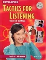 DEVELOPING TACTICS FOR LISTENING Second Edition STUDENT´S BOOK WITH CD