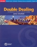 DOUBLE DEALING: INTERMEDIATE BUSINESS ENGLISH COURSE STUDENT´S BOOK WITH GRAMMAR REFERENCE AND PRACT
