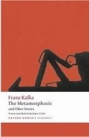THE METAMORPHOSIS AND OTHER STORIES (Oxford World´s Classics New Edition)