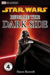 DK Readers 4 Star Wars Beware the Dark Side