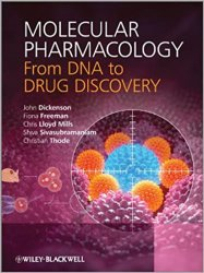 Molecular Pharmacology : From DNA to Drug Discovery