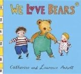We Love Bears (Anholt Family Favourites)