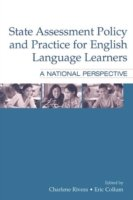 State Assessment Policy and Practice for English Language Learners A National Perspective