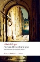 PLAYS AND PETERSBURG TALES (Oxford World´s Classics New Edition)