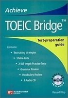 ACHIEVE TOEIC BRIDGE Test-Preparation Guide