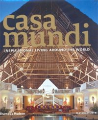 Casa Mundi - Inspirational Living Around the World