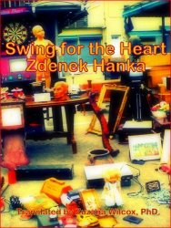 Swing for the Heart - Zdeněk Hanka [E-kniha]