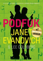 Podfuk - Janet Evanovich; Lee Goldberg