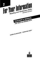 For Your Information 2 - Reading and Vocabulary Skills Teachers Manual/Tests/Answer Key 2nd Revised edition - Karen Louise Blanchard;Christine Baker Root