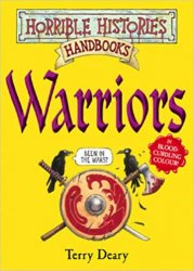 HORRIBLE HISTORIES HANDBOOKS: WARRIORS