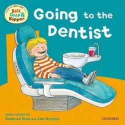 Going to the Dentist: Read With Biff, Chip & Kipper First Experiences