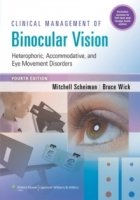 Clinical Management of Binocular Vision, 4th ed.