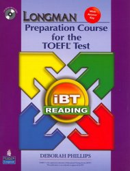 Longman Preparation Course for the TOEFL Test: iBT Reading (with CD-ROM and Answer Key) (No audio required)