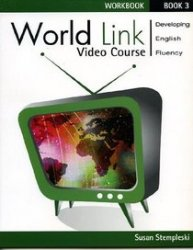 WORLD LINK 3 VIDEO WORKBOOK